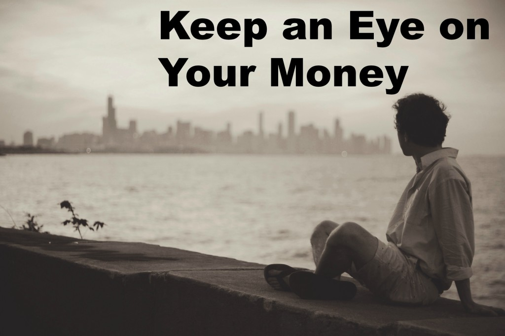 Keep an eye on money
